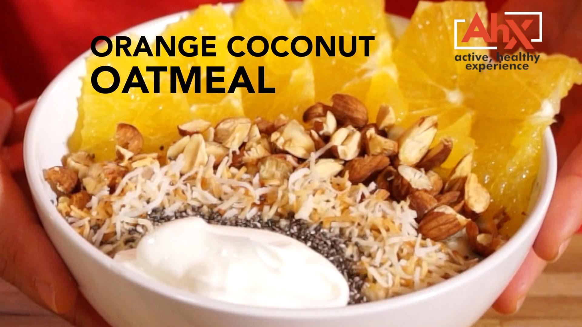 Tropical and Tasty! Orange Coconut Oatmeal | AHX